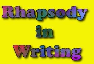 rhapsody in writing